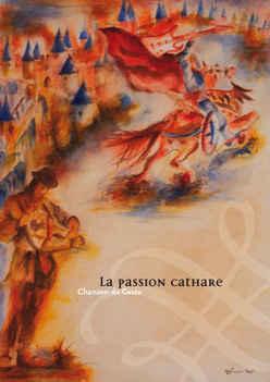 Concert - Spectacle : La passion cathare - Chanson de geste